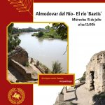CICLO DE CONFERENCIAS – EL RIO BAETIS – ALMODÓVAR DEL RÍO
