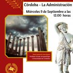 CICLO DE CONFERENCIAS – LA ADMINSITRACIÓN ROMANA – CÓRDOBA