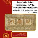 CICLO DE CONFERENCIAS – Los mosaicos de la Villa Romana de Fuente Álamo – Puente Genil