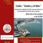 CICLO DE CONFERENCIAS – Gades y el Mar – Cádiz