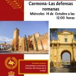 CICLO DE CONFERENCIAS – Las Defensas Romanas – Carmona